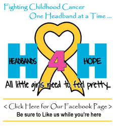 Headbands 4 Hope - Fighting Childhood Cancer One Headband at a Time...